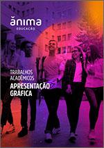 Capa do Manual de Trabalhos Acadêmicos Ânima 2021 - Apresentação Gráfica